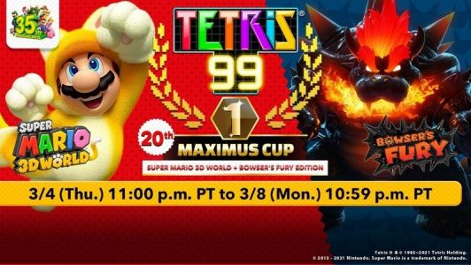 Tetris 99 is having a Bowser's Fury Maximum cup event in March
