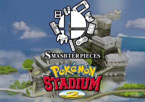 Smashterpieces Podcast Episode 33: Pokémon Stadium 2