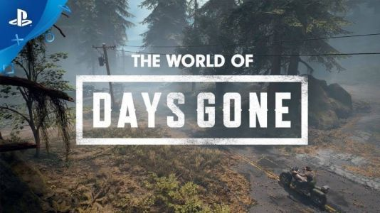 World of Days Gone Highlighted in New Video