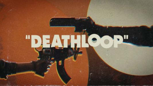 Deathloop Highlights Time Loop Shenanigans in New Gameplay Trailer