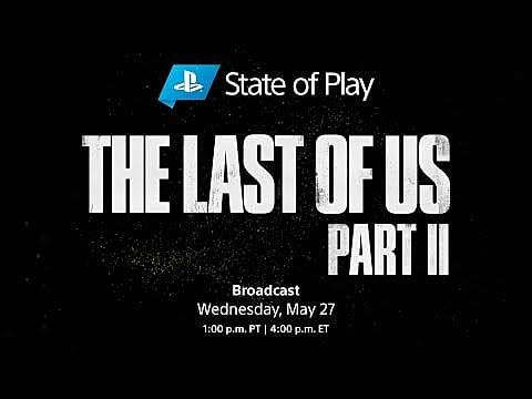 The Last of Us 2 State of Play: The Dangers of Going Alone