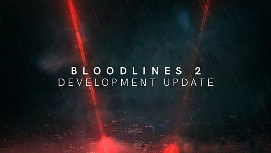 Vampire: The Masquerade - Bloodlines 2 Delayed, Developer Replaced