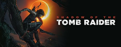 Now Available on Steam - Shadow of the Tomb Raider