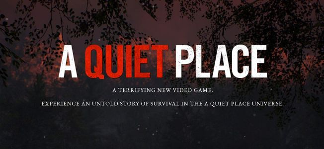 There's a game based on A Quiet Place in the works