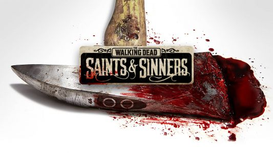 The Walking Dead: Saints And Sinners Gets 20 Minutes Of Gameplay In New Video