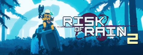 Now Available on Steam Early Access - Risk of Rain 2