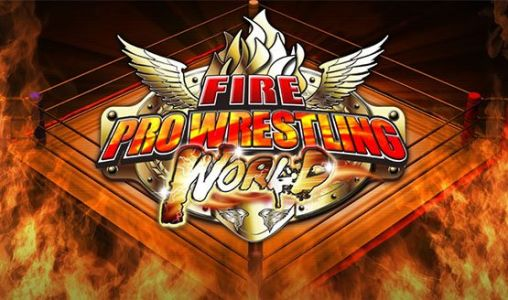 Fire Pro Wrestling World for PS4 launches August 9 in Japan