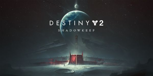 Destiny 2 Shadowkeep: All Editions and Pre-Order Bonuses