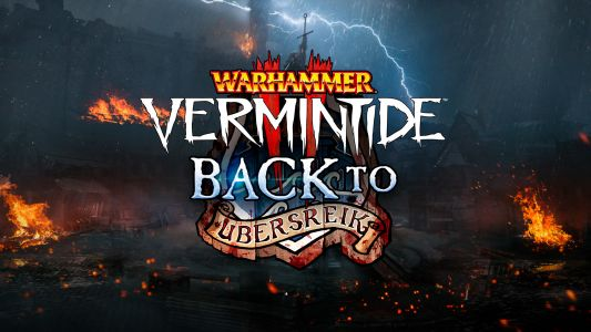 Warhammer: Vermintide 2 Goes Back to Ubersreik - New DLC Adds 3 Remastered Levels