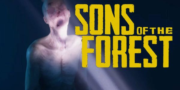 Horror Sequel Sons of the Forest Debuts First Trailer | Game Rant