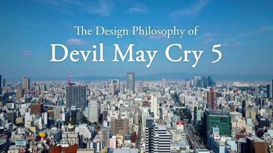 Devil May Cry 5 Behind-The-Scenes Video Showcases the Design Philosophy