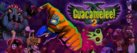 Daily Deal - Guacamelee! 2, 25% Off