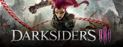 Now Available on Steam - Darksiders III