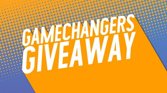 Gamechangers Giveaway offering awesome prizes for UK voters